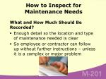 how to inspect for maintenance needs30