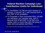federal election campaign law contribution limits for individuals