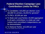 federal election campaign law contribution limits for pacs