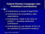 federal election campaign law prohibited contributions