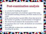 post examination analysis