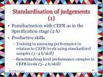 standardisation of judgements 1