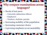 why compare examinations across languages