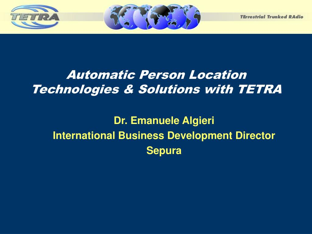automatic person location technologies solutions with tetra l.