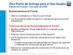 otro punto de entrega para el gas guajira estudio de frontier concepto del hub