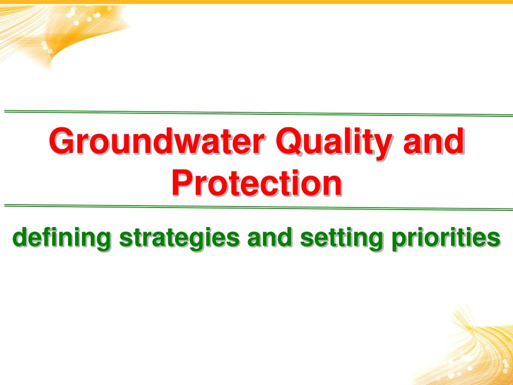 groundwater quality and protection l.