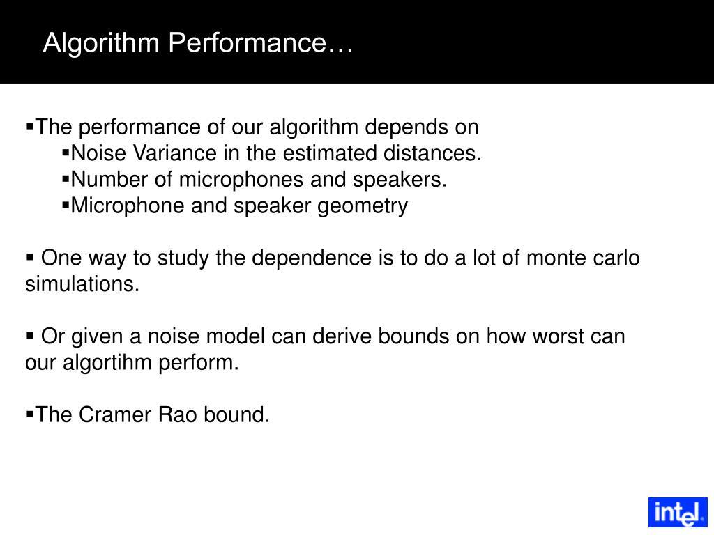 Algorithm Performance…