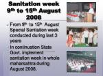 sanitation week 9 th to 15 th august 2008
