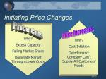 initiating price changes