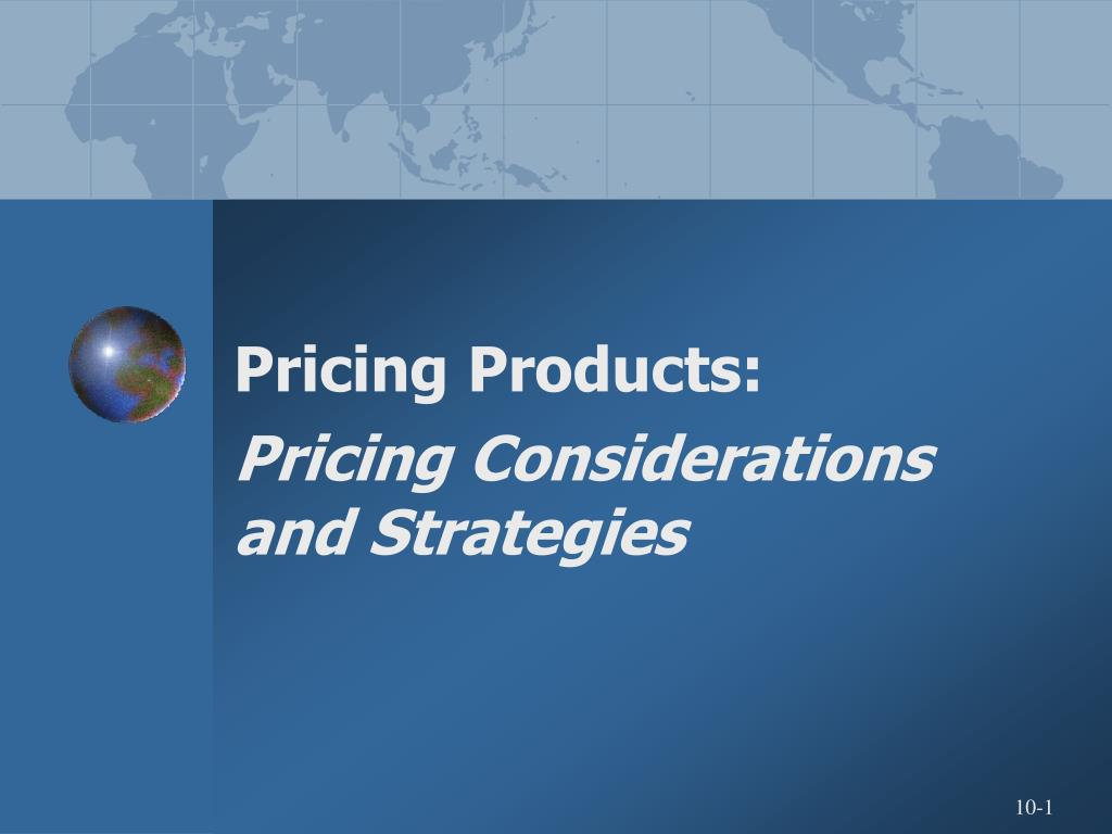 pricing products pricing considerations and strategies l.