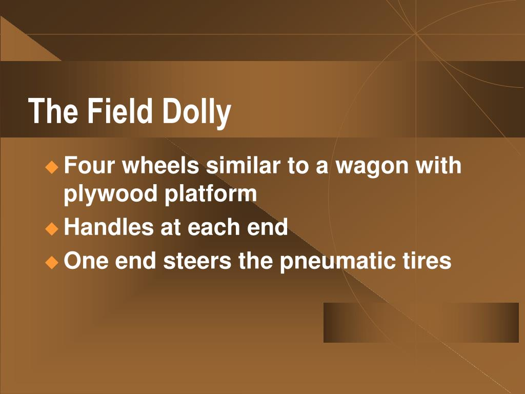 The Field Dolly