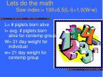 lets do the math sow index 100 6 5 l l 1 0 w w