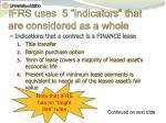 ifrs uses 5 indicators that are considered as a whole