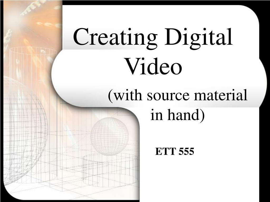creating digital video l.
