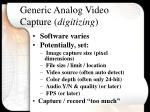 generic analog video capture digitizing