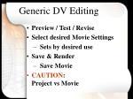 generic dv editing10