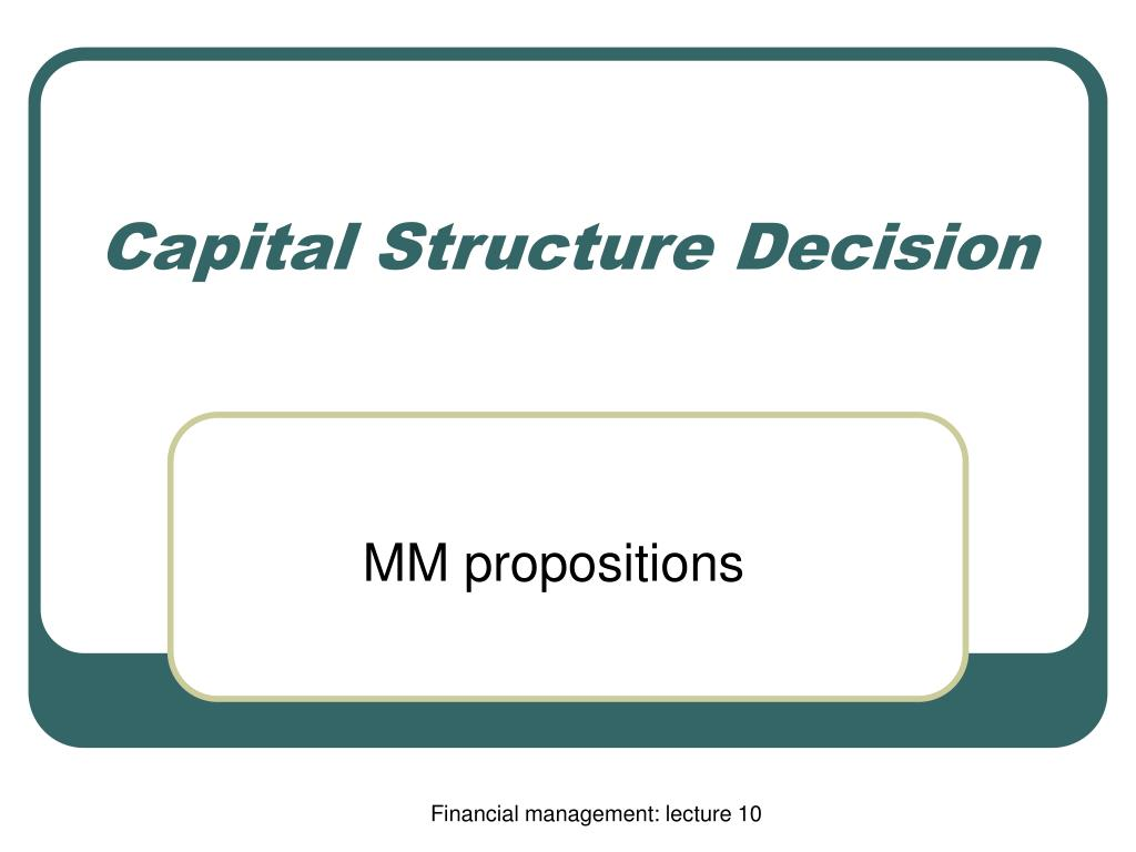 capital structure decision l.