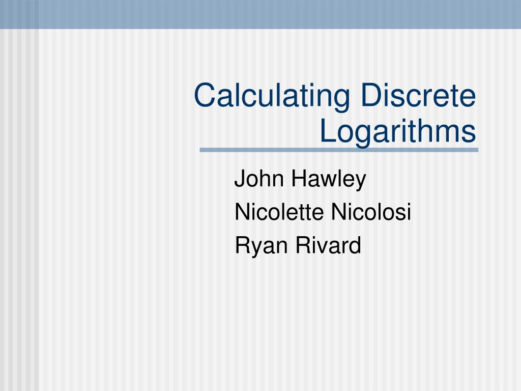 calculating discrete logarithms l.
