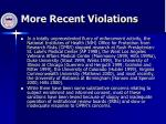 more recent violations
