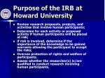 purpose of the irb at howard university