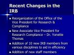 recent changes in the irb