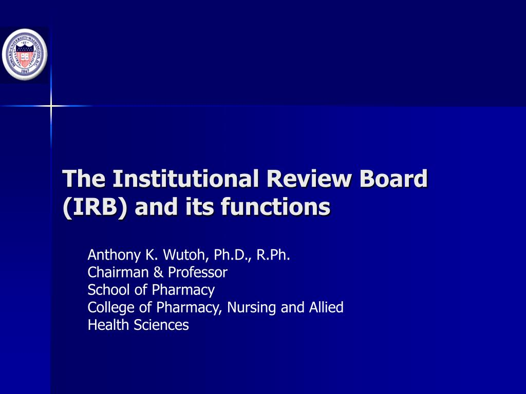 the institutional review board irb and its functions l.