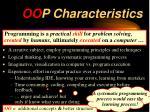 oo p characteristics