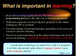 what is important in learning