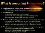 what is important in teaching