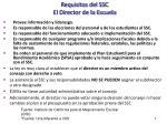 requisitos del ssc el director de la escuela