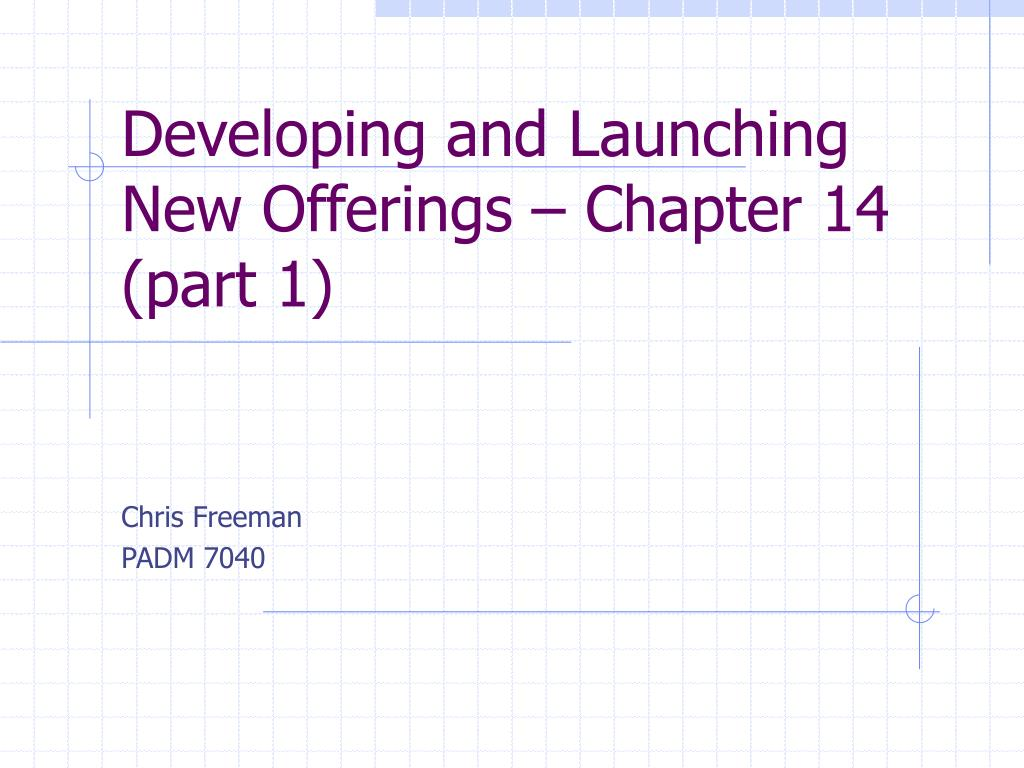 developing and launching new offerings chapter 14 part 1 l.