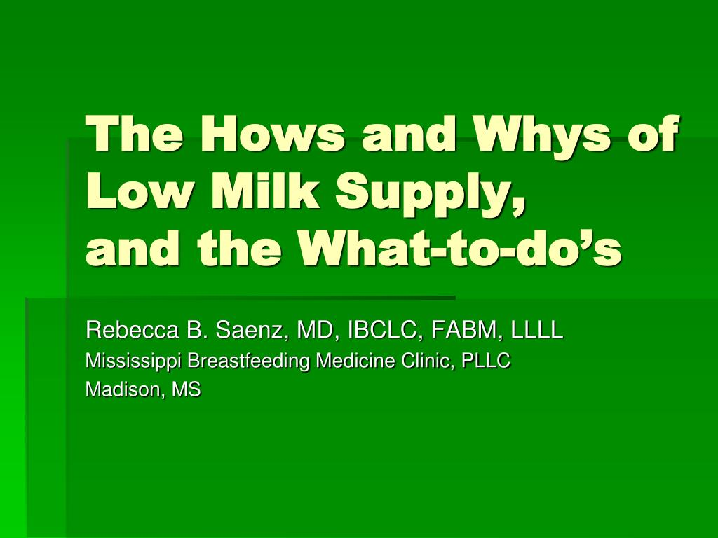 the hows and whys of low milk supply and the what to do s l.