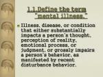1 1 define the term mental illness