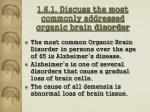 1 6 1 discuss the most commonly addressed organic brain disorder