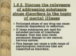 1 6 2 discuss the relevance of addressing substance abuse disorders in the topic of mental illness