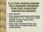 2 1 3 list common reasons for a consumer deviating from their prescribed medication schedule