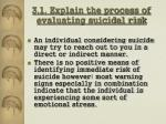 3 1 explain the process of evaluating suicidal risk