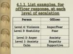 4 1 1 list examples for officer response at each level of escalation