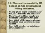 5 1 discuss the mentally ill person in the situation of being homeless