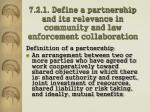 7 2 1 define a partnership and its relevance in community and law enforcement collaboration