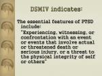 dsmiv indicates