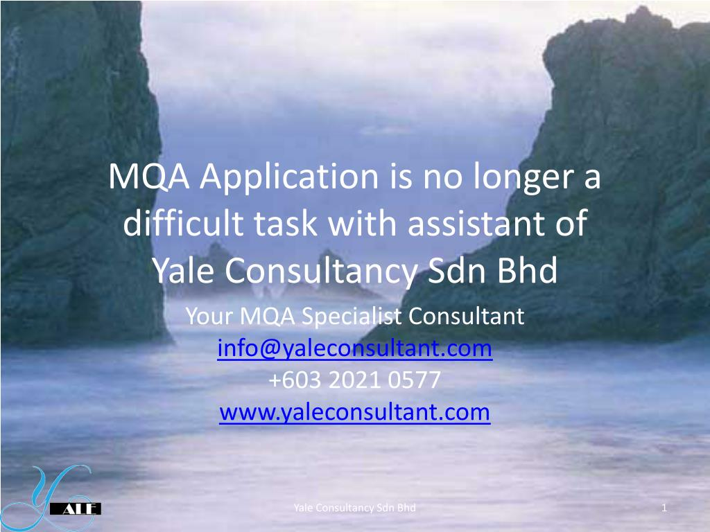 mqa application is no longer a difficult task with assistant of yale consultancy sdn bhd l.