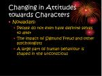 changing in attitudes towards characters11