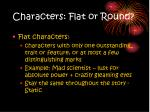 characters flat or round
