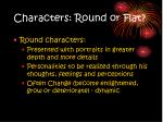 characters round or flat