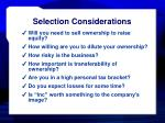 selection considerations