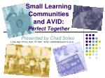 small learning communities and avid perfect together
