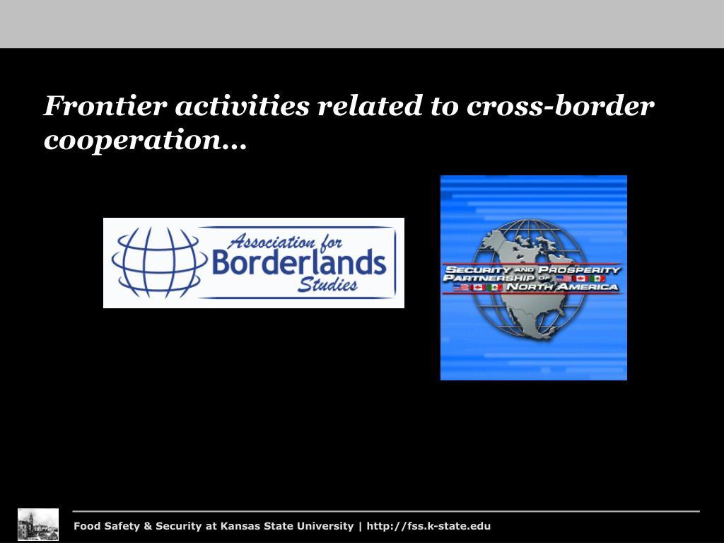 Frontier activities related to cross-border cooperation…