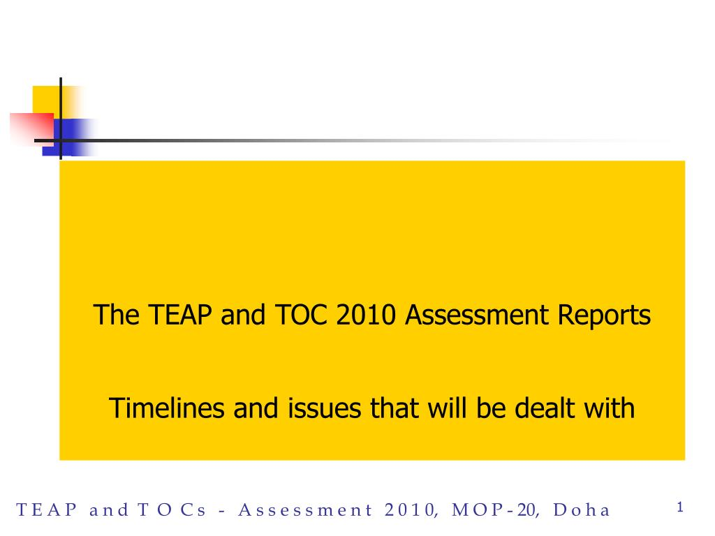 The TEAP and TOC 2010 Assessment Reports