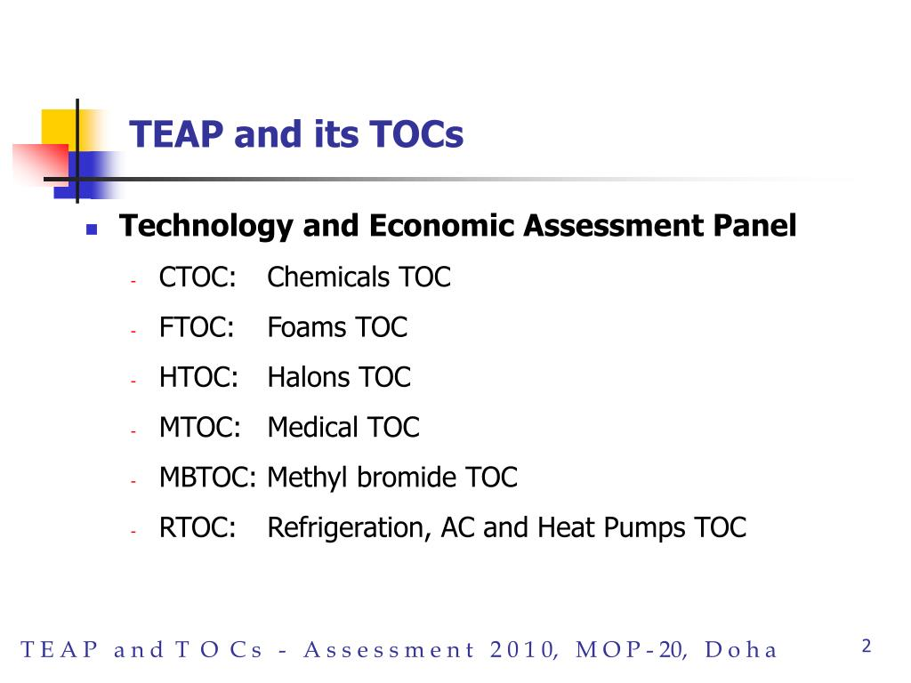 TEAP and its TOCs